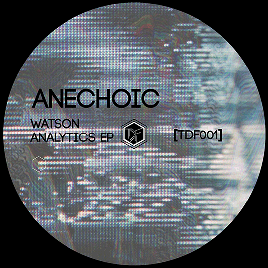 label techno underground TDF Records TDF001 EP ANECHOIC