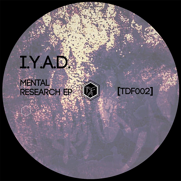 label techno underground TDF Records TDF 002 EP IYAD